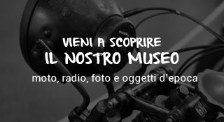 Scopri il nostro museo