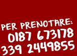 Per prenotare: 0187 673178 - 339 2449855